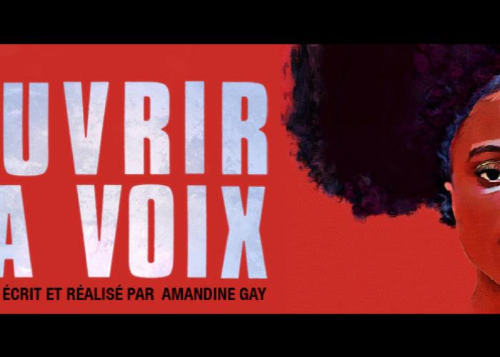 """""""Ouvrir la voix"""" d'Amandine Gay:  Ne nous racontez plus, on s'en charge!"""
